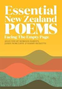 essential-new-zealand-poems-facing-the-empty-page-siobhan-harvey-james-norcliffe-harry-ricketts